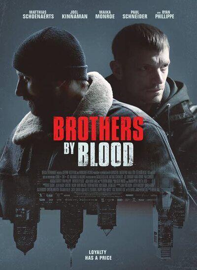 دانلود فیلم برادران خونی Brothers by Blood 2020 دوبله فارسی