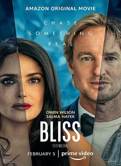 دانلود فیلم Bliss 2021 خوشحالی