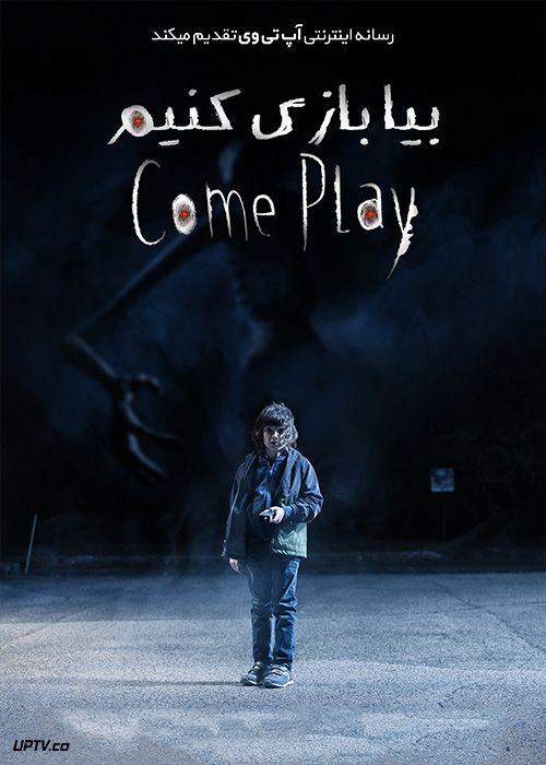 دانلود فیلم بیا بازی کنیم Come Play 2020