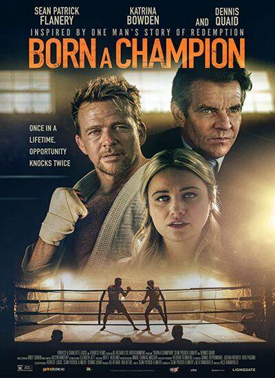 دانلود فیلم تولد یک قهرمان Born a Champion 2021