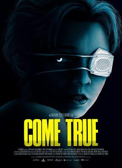 دانلود فیلم به حقیقت پیوستن Come True 2021