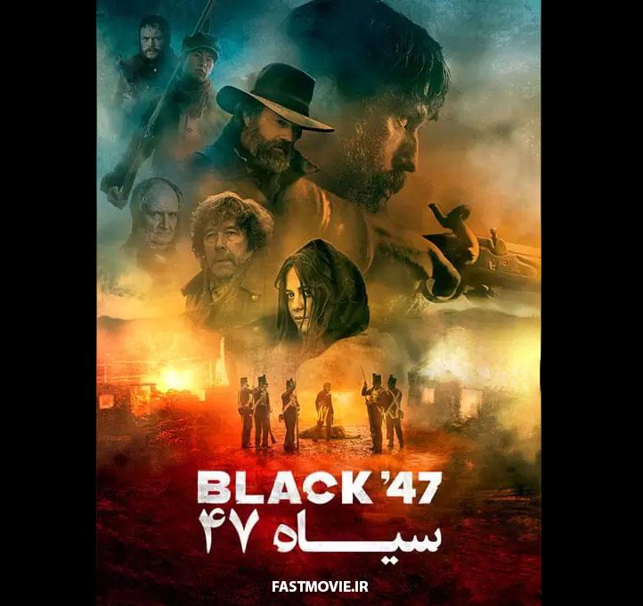 دانلود فیلم سیاه ۴۷ Black '۴۷ ۲۰۱۸