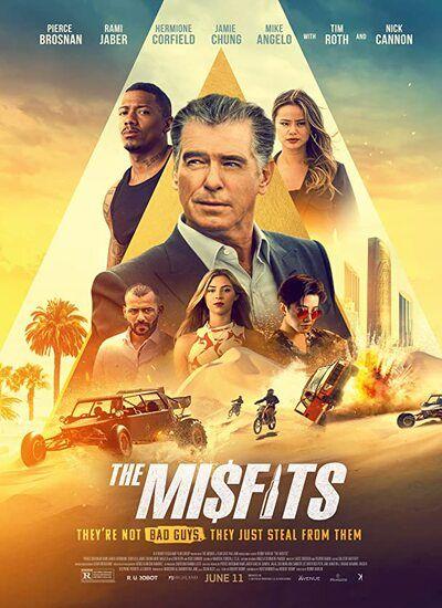 دانلود فیلم The Misfits 2021 ناسازگارها