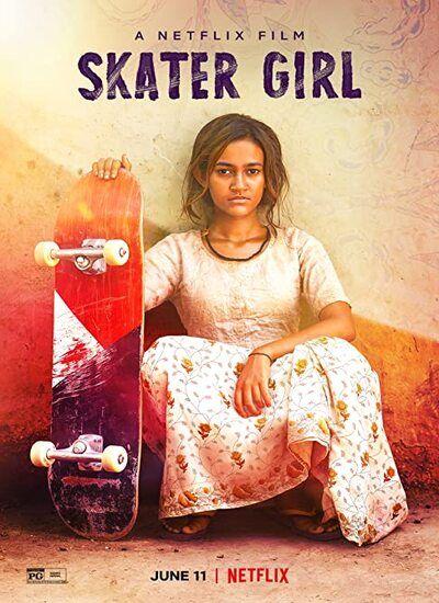 دانلود فیلم دختر اسکیت باز Skater Girl 2021