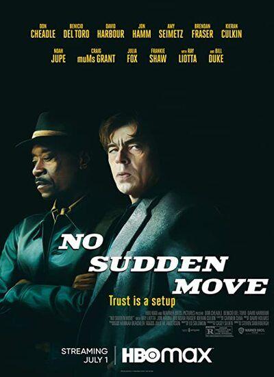 دانلود فیلم حرکت ناگهانی ممنوع No Sudden Move 2021