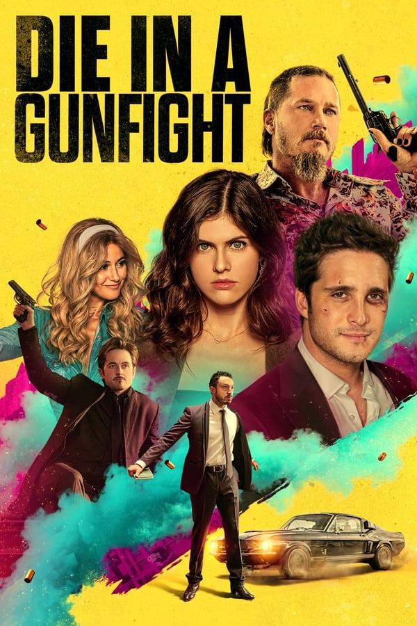 انلود فیلم در نبرد تیراندازی بمیر Die in a Gunfight 2021