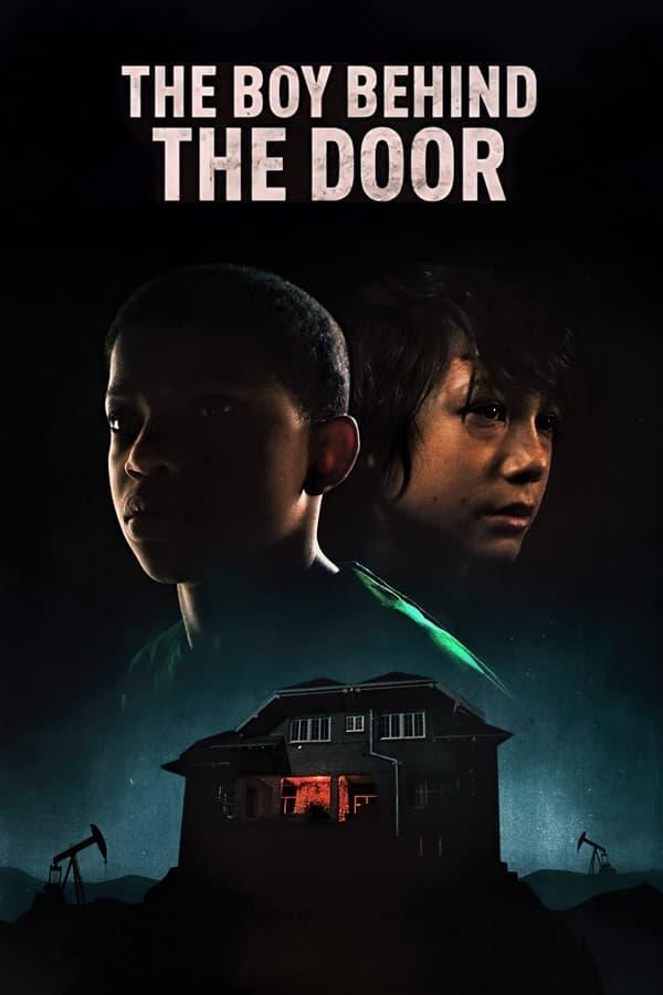 دانلود فیلم The Boy Behind the Door 2021