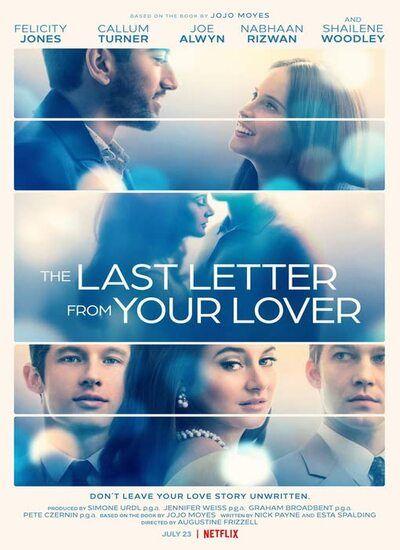 دانلود فیلم آخرین نامه از معشوقه تو The Last Letter from Your Lover 2021