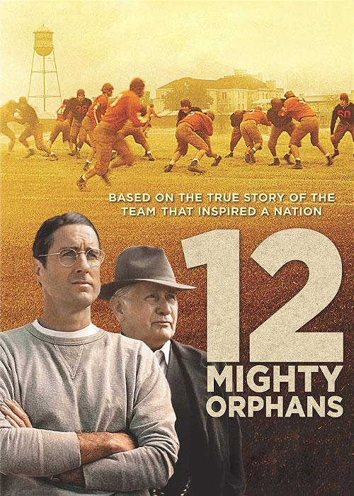 دانلود فیلم ۱۲ یتیم توانا Twelve 12 Mighty Orphans 2021 دوبله فارسی + زیرنویس فارسی