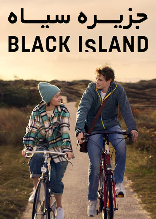 دانلود فیلم جزیره سیاه Black Island 2021  دوبله فارسی + زیرنویس فارسی