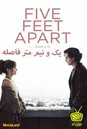 دانلود فیلم یک و نیم متر فاصله  ۲۰۱۹ Five Feet Apart دوبله فارسی + زیرنویس فارسی