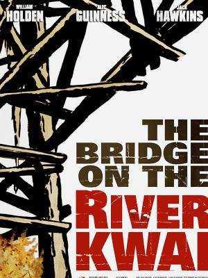 دانلود فیلم The Bridge on the River Kwai 1957 پل رودخانه کوای دوبله فارسی